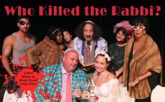 Cut line: Chad Schmous, CC Bronson, Steve Cobb,  Lisa Guzda, Leigh Shein, Jodie Fox Costello, Marian Horgan, Margot Escott in Who Killed the Rabbi Murder Mystery Dinner/Brunch  at the Center for Performing Arts Bonita Springs (Dinner Show, Friday, October 16, 2015; 6:30pm) (Brunch Show, Sunday, October 18, 11:30am)